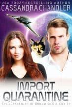 Import Quarantine by Cassandra Chandler