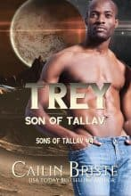 Trey: Son of Tallav by Cailin Briste