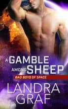 A Gamble Among Sheep by Landra Graf