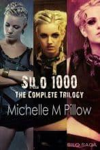 Silo Saga: Silo 1000 by Michelle M. Pillow