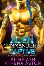 The Alien Commander's Captive by Aline Ash