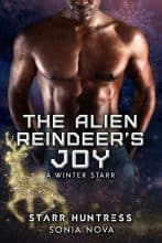 The Alien Reindeer's Joy by Sonia Nova