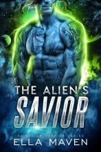 The Alien's Savior by Ella Maven